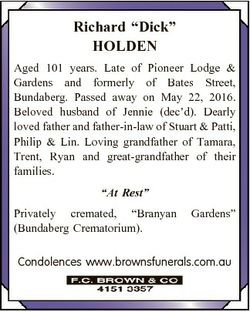 "Richard ""Dick"" HOLDEN Aged 101 years. Late of Pioneer Lodge & Gardens and formerly of..."