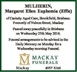 MULHERIN, Margaret Ellen Euphemia (Effie) of Carinity Aged Care, Brookfield, Brisbane. Formerly of N...
