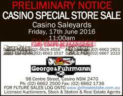 PRELIMINARY NOTICE CASINO SPECIAL STORE SALE Casino Saleyards Friday, 17th June 2016 11:00am Early B...