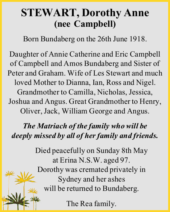 Born Bundaberg on the 26th June 1918.   Daughter of Annie Catherine and Eric Campbell of Camp...