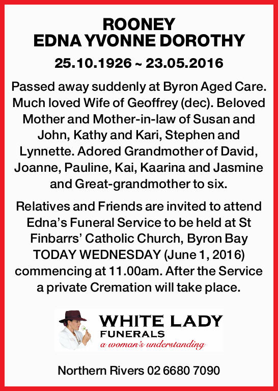25.10.1926 ~ 23.05.2016   Passed away suddenly at Byron Aged Care.   Much loved Wife of G...