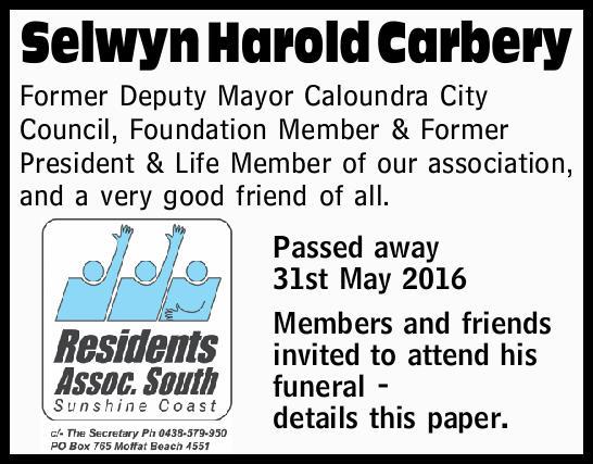 Selwyn Harold Carbery Former Deputy Mayor Caloundra City Council, Foundation Member & Former...