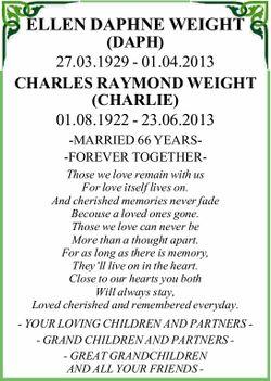 ELLEN DAPHNE WEIGHT (DAPH) 27.03.1929 - 01.04.2013 CHARLES RAYMOND WEIGHT (CHARLIE) 01.08.1922 -...