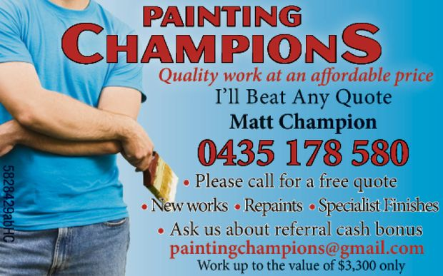 Quality work at an affordable price    I'll beat any quote   Matt Champion 0435 17...