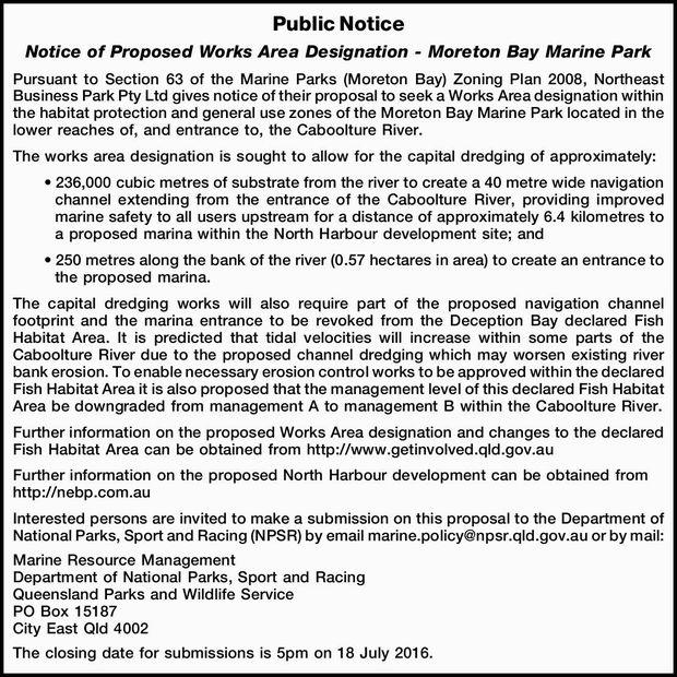 Public Notice Notice of Proposed Works Area Designation - Moreton Bay Marine Park Pursuant to Sec...