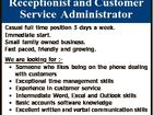 Receptionist and Customer Service Administrator