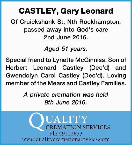 Of Cruickshank St, Nth Rockhampton, passed away into God's care 2nd June 2016.   Ag...