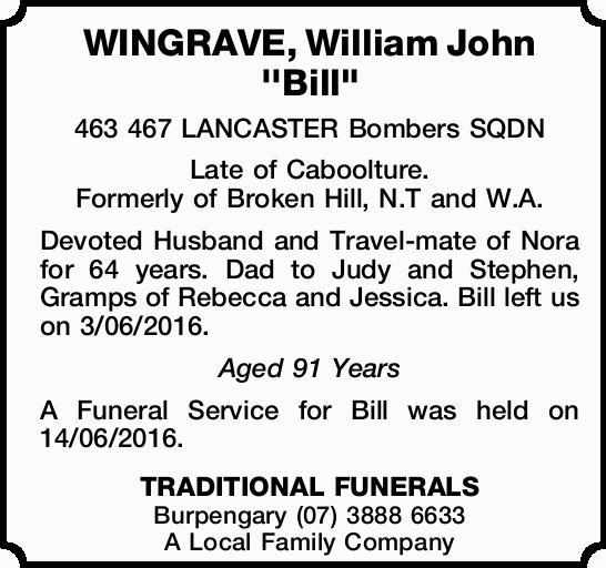"WINGRAVE, William John ''Bill""    463 467 LANCASTER Bombers SQDN   Late of C..."