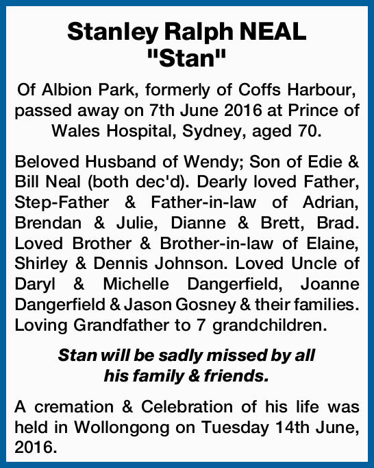 Of Albion Park, formerly of Coffs Harbour, passed away on 7th June 2016 at Prince of Wales Hospit...