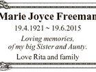 Marie Joyce Freeman 19.4.1921  19.6.2015 Loving memories, of my big Sister and Aunty. Love Rita and family
