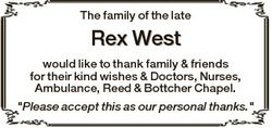 The family of the late Rex West would like to thank family & friends for their kind wishes &...