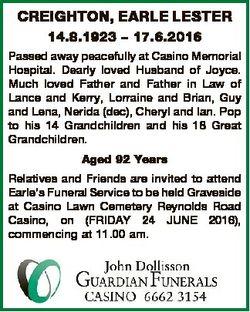 CREIGHTON, EARLE LESTER 14.8.1923 - 17.6.2016 Passed away peacefully at Casino Memorial Hospital. De...