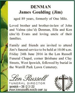DENMAN James Goulding (Jim) aged 89 years, formerly of One Mile. Loved brother and brother-in-law of...