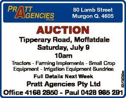 80 Lamb Street Murgon Q. 4605 Auction Tractors - Farming Implements - Small Crop Equipment - Irrigat...