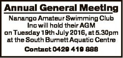 Annual General Meeting Nanango Amateur Swimming Club Inc will hold their AGM on Tuesday 19th July 20...