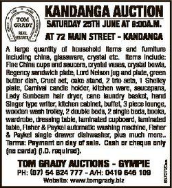 KANDANGA AUCTION SATURDAY 25Th JUNE AT 9:00A.M. AT 72 MAIN STREET - KANDANGA TOM GRADY AUCTIONS - GY...