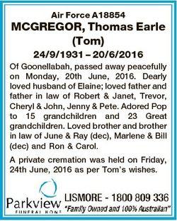 Air Force A18854 MCGREGOR, Thomas Earle (Tom) 24/9/1931 - 20/6/2016 Of Goonellabah, passed away peac...