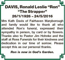 "DAVIS, Ronald Leslie ""Ron"" ""The Strapper"" 26/1/1926  24/5/2016 Mrs Kath Davis of..."