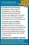 Coordinator Civil Design Coordinate a wide range of investigation, survey, design, drafting and documentation services associated with municipal infrastructure and other projects undertaken by the Civil Design unit. Customer Service Officer Provide excellent and timely Customer Service to internal and external customers in a professional, efficient and confidential manner ensuring ...