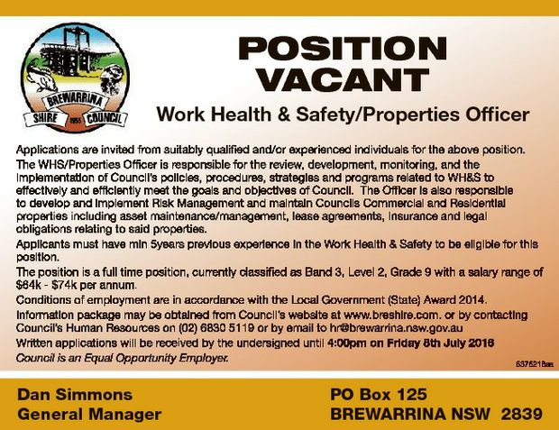 POSITION VACANT    Work Health & Safety/Properties Officer    Applications are invite...