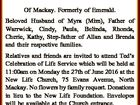 """McGrath Edward James """"Ted"""" Of Mackay. Formerly of Emerald. Beloved Husband of Myra (Mim), Father of Warrwick, Cindy, Paula, Belinda, Rhonda, Cherie, Kathy, Step-father of Allan and Brenda and their respective families. Relatives and friends are invited to attend Ted's Celebration of Life Service which will be held at ..."""