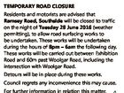 GYMPIE REGIONAL COUNCIL TEMPORARY ROAD CLOSURE Residents and motorists are advised that Ramsey Road, Southside will be closed to traffic on the night of Tuesday 28 June 2016 (weather permitting), to allow road surfacing works to be undertaken. These works will be undertaken during the hours of 8pm - 6am the ...