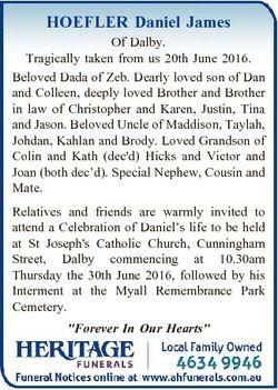 HOEFLER Daniel James Of Dalby. Tragically taken from us 20th June 2016. Beloved Dada of Zeb. Dearly...