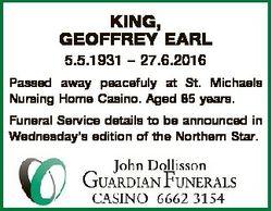 KING, GEOFFREY EARL 5.5.1931 - 27.6.2016 Passed away peacefuly at St. Michaels Nursing Home Casino....