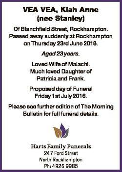 VEA VEA, Kiah Anne (nee Stanley) Of Blanchfield Street, Rockhampton. Passed away suddenly at Rockham...