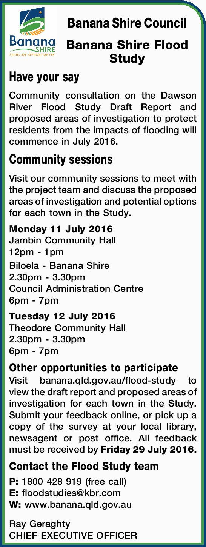 Banana Shire Council Banana Shire Flood Study Have your say Community consultation on the Dawson...