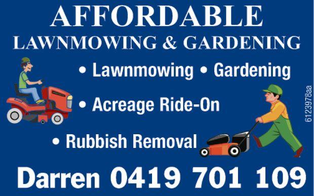 Lawnmowing   Gardening   Acerage Ride On   Rubbish Removal   Darren : 0419 - 701...