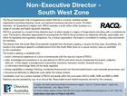 """Non-Executive Director South West Zone To apply, visit www.directorsaustralia.com/directors-register. Click on """"Position Search"""", select role, click """"View Selected"""", click """"Apply Online"""". For further details, please contact Glee Mitchell at glee.mitchell@directorsaustralia.com or 0417 065 408. Applications close 5pm on Friday 8 July 2016. 6365776aa The ..."""