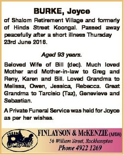 BURKE, Joyce of Shalom Retirement Village and formerly of Hinds Street Koongal. Passed away peaceful...