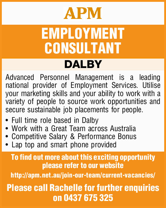 EMPLOYMENT CONSULTANT DALBY Advanced Personnel Management is a leading national provider of Emplo...