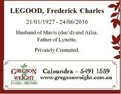 LEGOOD, Frederick Charles 21/01/1927 - 24/06/2016 Husband of Mavis (dec'd) and Ailsa. Father of...