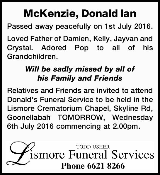 Passed away peacefully on 1st July 2016. Loved Father of Damien, Kelly, Jayvan and Crystal....