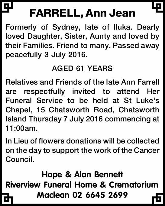 Formerly of Sydney, late of Iluka. Dearly loved Daughter, Sister, Aunty and loved by their Famili...