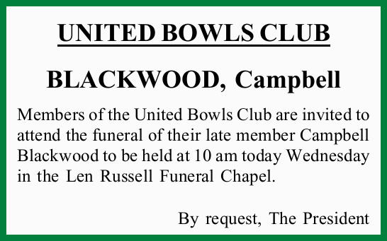 Members of the United Bowls Club are invited to attend the funeral of their late member Campbell...