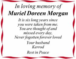 In loving memory of Muriel Doreen Morgan It is six long years since you were taken from me. You a...