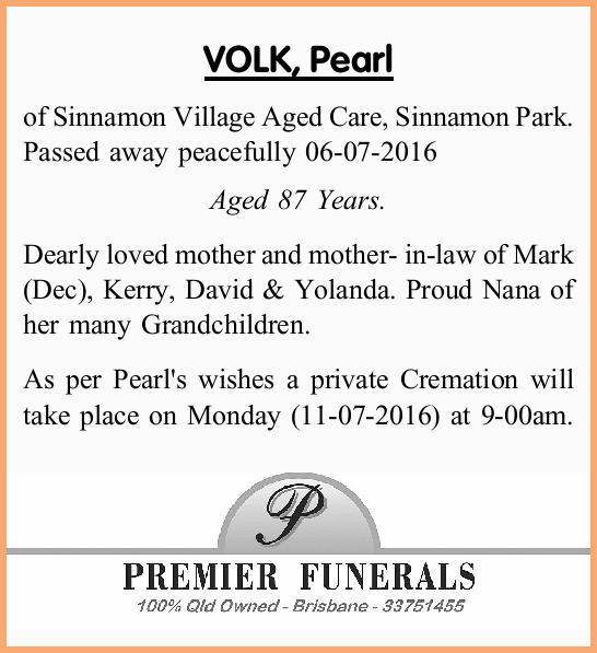 of Sinnamon Village Aged Care, Sinnamon Park. Passed away peacefully 06-07-2016 Aged 87 Yea...