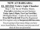 NEW AT BARGARA: EL DIVINO Tesla's Light Chamber