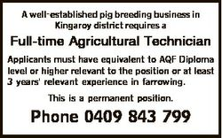 A well-established pig breeding business in Kingaroy district requires a Full-time Agricultural Tech...