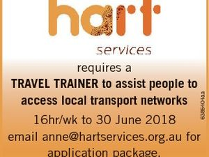 6385404aa requires a TRAVEL TRAINER to assist people to access local transport networks 16hr/wk to 30 June 2018 email anne@hartservices.org.au for application package. Applications close 5pm 22nd July 2016