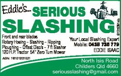SLASHING 6125081ab Eddie's... SERIOUS Front and rear blades Your Local Slashing Expert Rotary Ho...