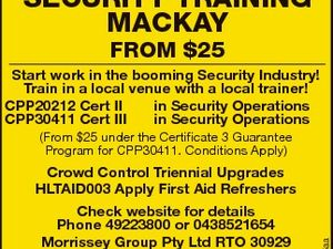 SECURITY TRAINING MACKAY FROM $25 Start work in the booming Security Industry! Train in a local venue with a local trainer! CPP20212 Cert II in Security Operations CPP30411 Cert III in Security Operations (From $25 under the Certificate 3 Guarantee Program for CPP30411. Conditions Apply) Check website for details Phone ...