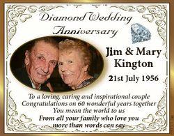 Diamond Wedding Anniversary Jiim & Mary Kington To a loving, caring and inspirational couple Con...