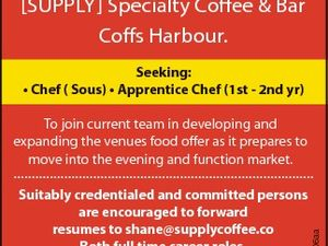 [SUPPLY] Specialty Coffee & Bar Coffs Harbour. Seeking: * Chef ( Sous) * Apprentice Chef (1st - 2nd yr) Suitably credentialed and committed persons are encouraged to forward resumes to shane@supplycoffee.co Both full time career roles. Confidentiality is assured. 6393506aa To join current team in developing and expanding the venues food offer as ...