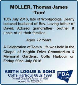 MOLLER, Thomas James `Tom' 16th July 2016, late of Woolgoolga. Dearly beloved husband of Bev. Lo...