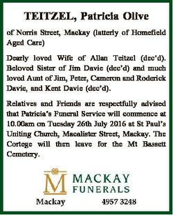 TEITZEL, Patricia Olive of Norris Street, Mackay (latterly of Homefield Aged Care) Dearly loved Wife...