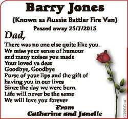Barry Jones (Known as Aussie Battler Fire Van) Passed away 25/7/2015 There was no one else quite lik...